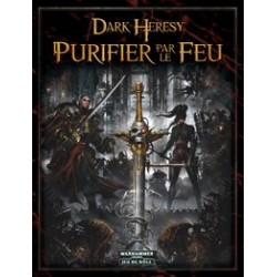 Dark heresy : Purifier par le feu