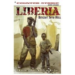 Liberia - descent into hell