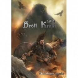 Yggdrasill - Hrolf Kraki : deuxième partie
