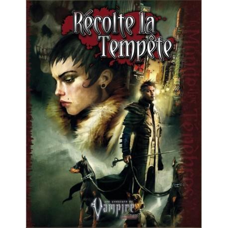 Vampire : Le Requiem - Récolte la Tempête