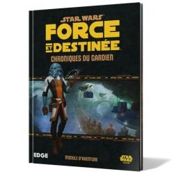 Star Wars : Force et Destinée - Chroniques du Gardien