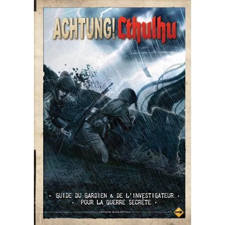Achtung ! Cthulhu - Guide du Gardien et de l'Investigateur pour la Guerre Secrète
