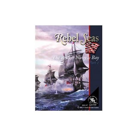 Rebel Seas, The Royal Navy at Bay