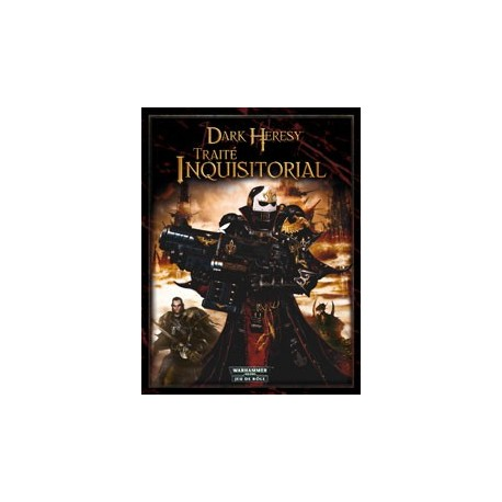 Dark heresy : le traité inquisitorial