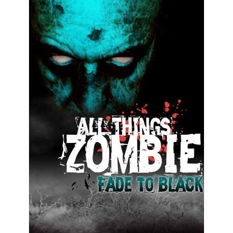 All Things Zombie Miniatures : Fade to Black
