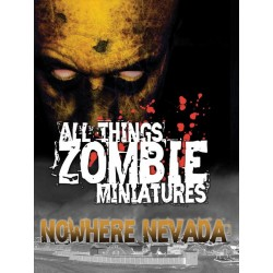 All Things Zombie Miniatures : Nowhere Nevada