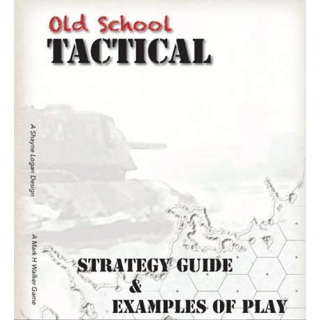 Old School tactical V2 : Strategy Guide