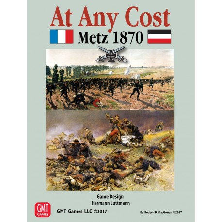 At Any Cost : Metz 1870