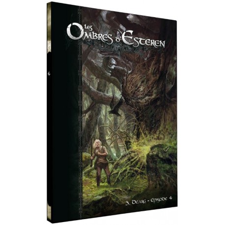 Les Ombres d'Esteren - Dearg - Épisode 4