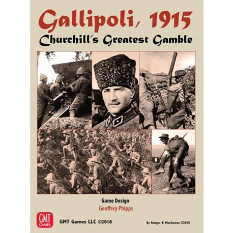 Gallipoli - 1915 : Churchill's Greatest Gamble