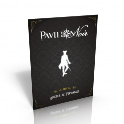 Pavillon Noir 2 : Dossier de personnage