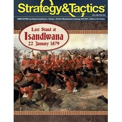 Strategy & Tactics 314 : Last Stand at Isandlwana