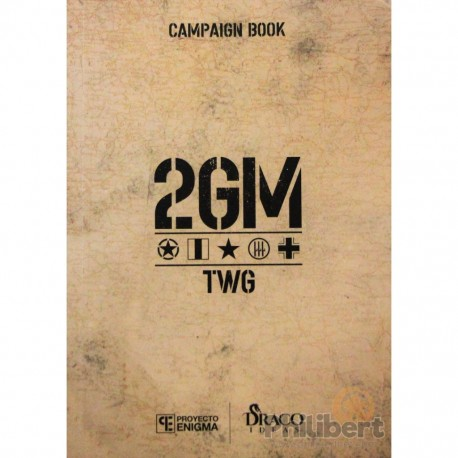 2GM Tactics - Campaign book