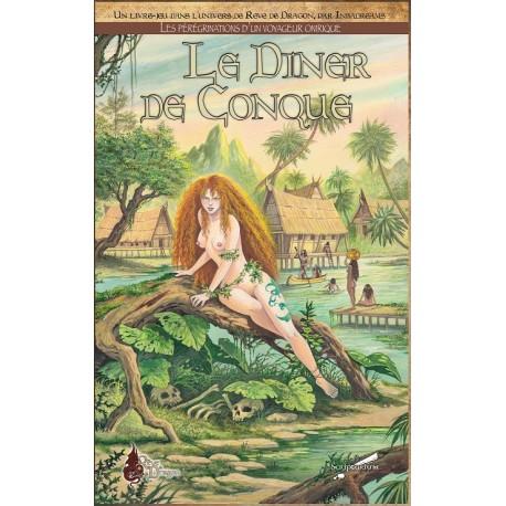 Rêve de Dragon : Le dîner de Conque