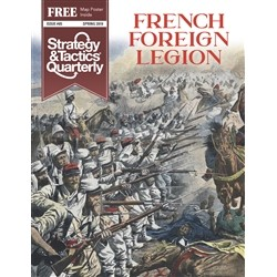 Strategy & Tactics Quarterly n°5 French Foreign Legion
