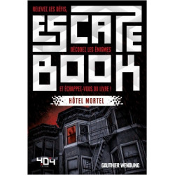 Escape Book : Hôtel Mortel
