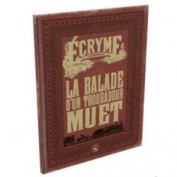 ECRYME : La Balade d'un troubadour muet