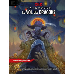 D&D 5 - Waterdeep : Le vol des dragons