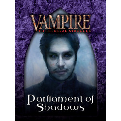 Vampire: The Eternal Struggle - Parliament of Shadows