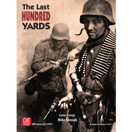 The Last Hundred Yards