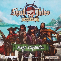 Skull Tales: Full Sail ! - Mega Expansion