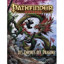 Pathfinder Univers - Les Empires des Dragons