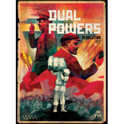 Dual Powers - Révolution 1917