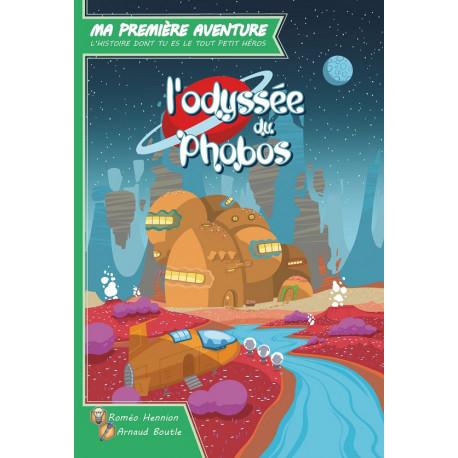 Ma 1ère aventure : L'odyssée du Phobos