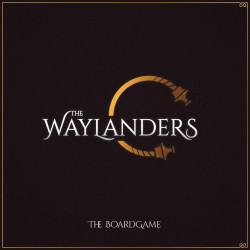 The Waylanders - The Boardgame