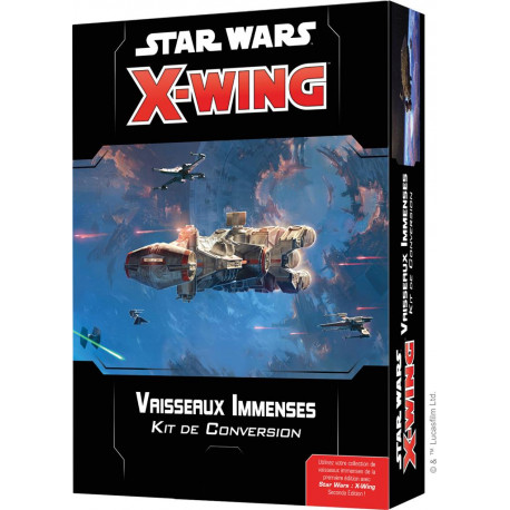 X-Wing : Kit de Conversion Vaisseaux Immenses