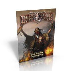 Deadlands Reloaded - Les Derniers Fils - Guide du Joueur