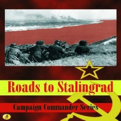Campaign Commander Volume I: Roads to Stalingrad
