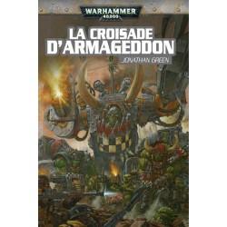 Roman 40K : Croisade d'Armageddon