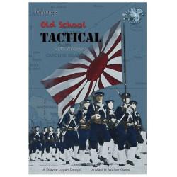 Old School Tactical Volume III: Pacific War 1942-45