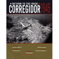 Return to the rock : Corregidor 1945