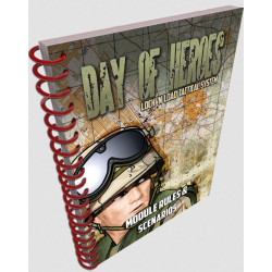 Day of Heroes Module Rules & Scenarios