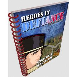 Heroes in Defiance Module Rules & Scenarios