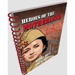 Heroes of The Motherland Module Rules & Scenarios