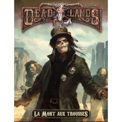 Deadlands - Reloaded - La Mort aux trousses
