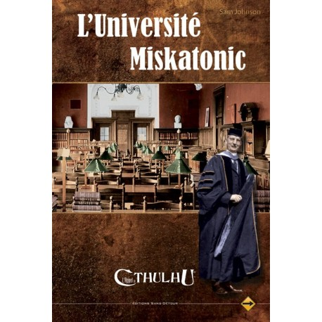 Cthulhu : L'université Miskatonic
