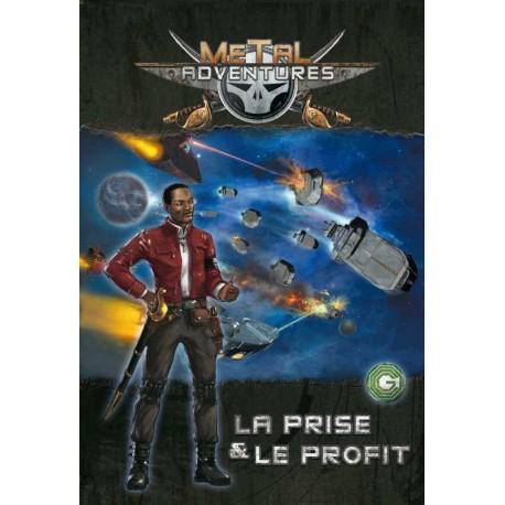 Metal Adventures - La Prise et le Profit