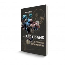 Les Partisans : Sic Semper Metropolis