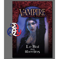Vampire: The Eternal Struggle - Le bal des libertins