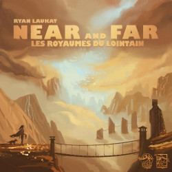 Near and Far - Les Royaumes du Lointain - French version