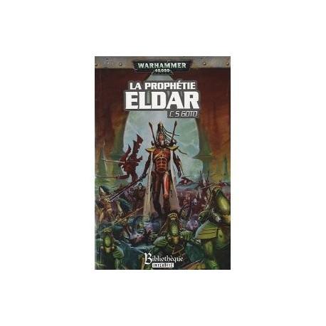 Roman 40k : La Prophétie Eldar