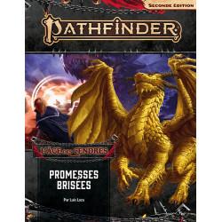 Pathfinder 2 - Promesses Brisées 6/6