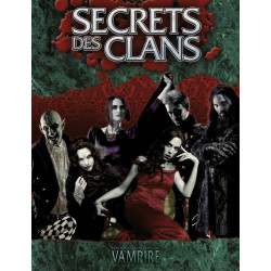 Vampire la Mascarade - 20e : Secrets des Clans