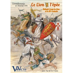 Le lion et l'épée - Trémithoussia et Arsouf 1191
