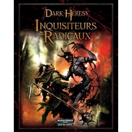 Dark heresy : Inquisiteurs & radicaux