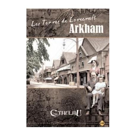 Les Terres de Lovecraft : Arkham